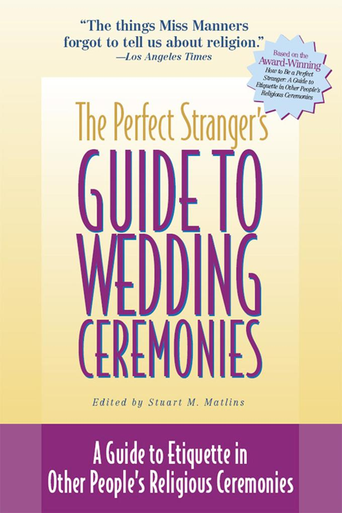 The Perfect Stranger´s Guide to Wedding Ceremon...