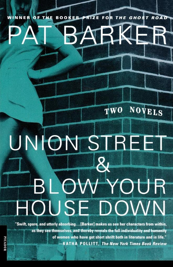Union Street & Blow Your House Down als Buch vo...