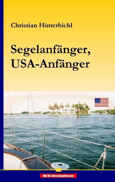 Segelanfänger, USA-Anfänger als Buch von Christ...