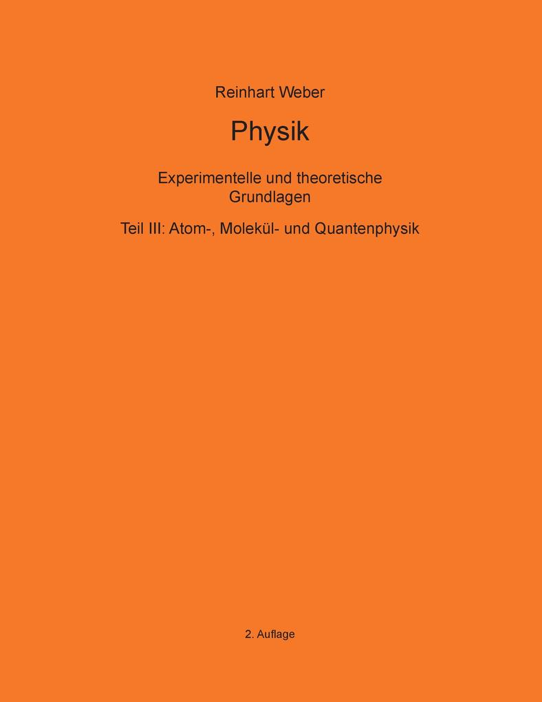 Physik III als eBook Download von Reinhart Weber