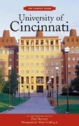 University of Cincinnati: An Architectural Tour