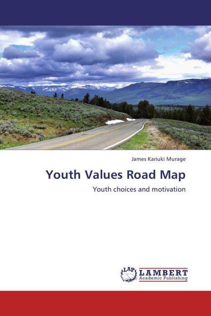 Youth Values Road Map als Buch von James Kariuk...