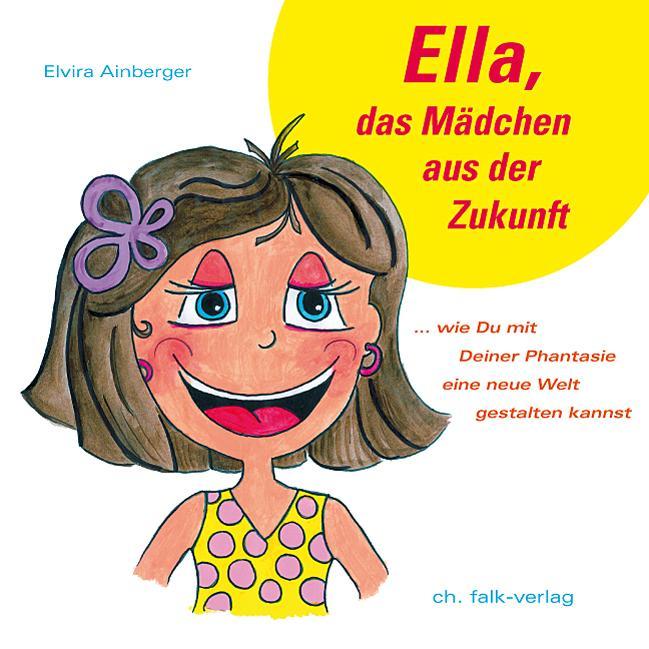 Ella, das Mädchen aus der Zukunft als Buch