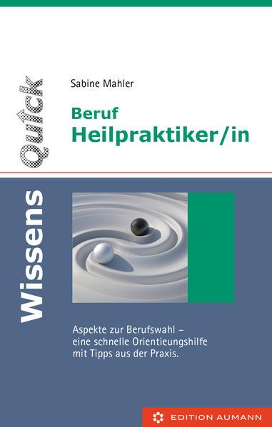 Beruf Heilpraktiker/in als Buch von Sabine Mahler