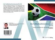 Die Fußballweltmeisterschaft 2010