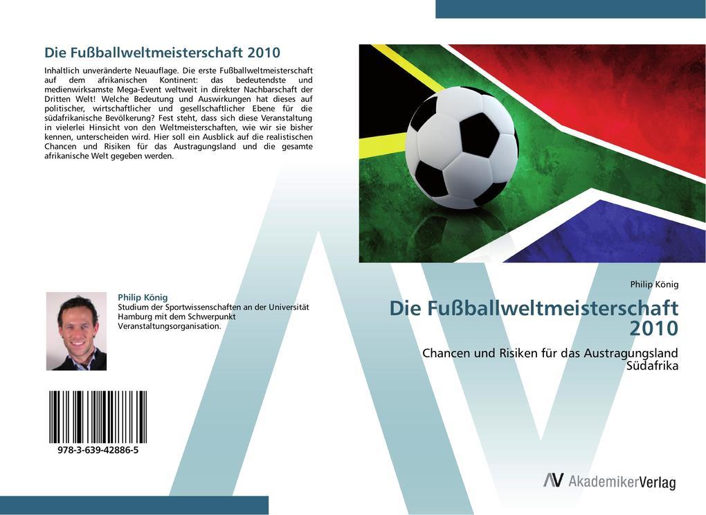 Die Fußballweltmeisterschaft 2010 als Buch von ...