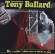 Tony Ballard 6 - Das Zweite Leben Der Marsha C.