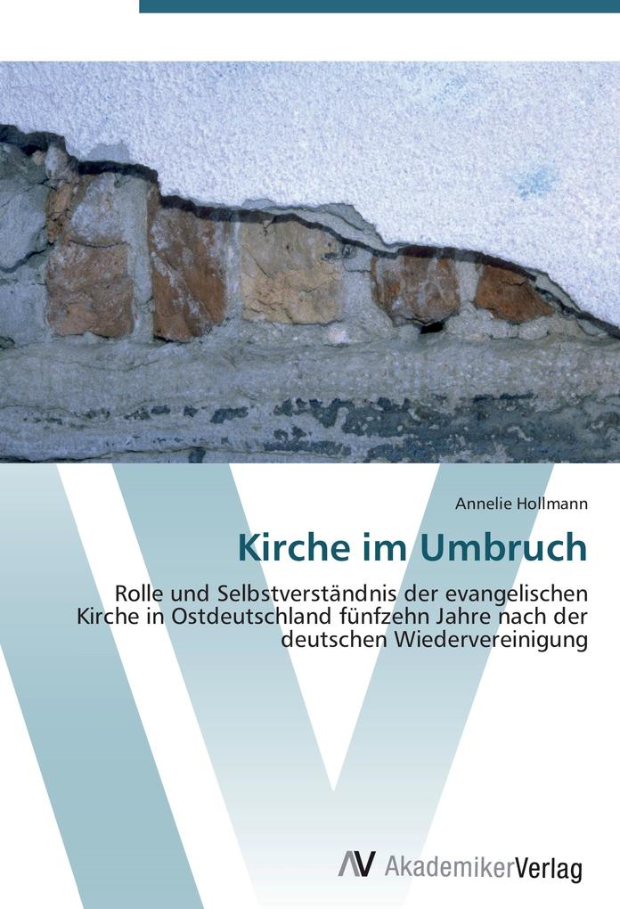 Kirche im Umbruch als Buch von Annelie Hollmann