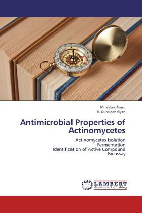 Antimicrobial Properties of Actinomycetes als B...