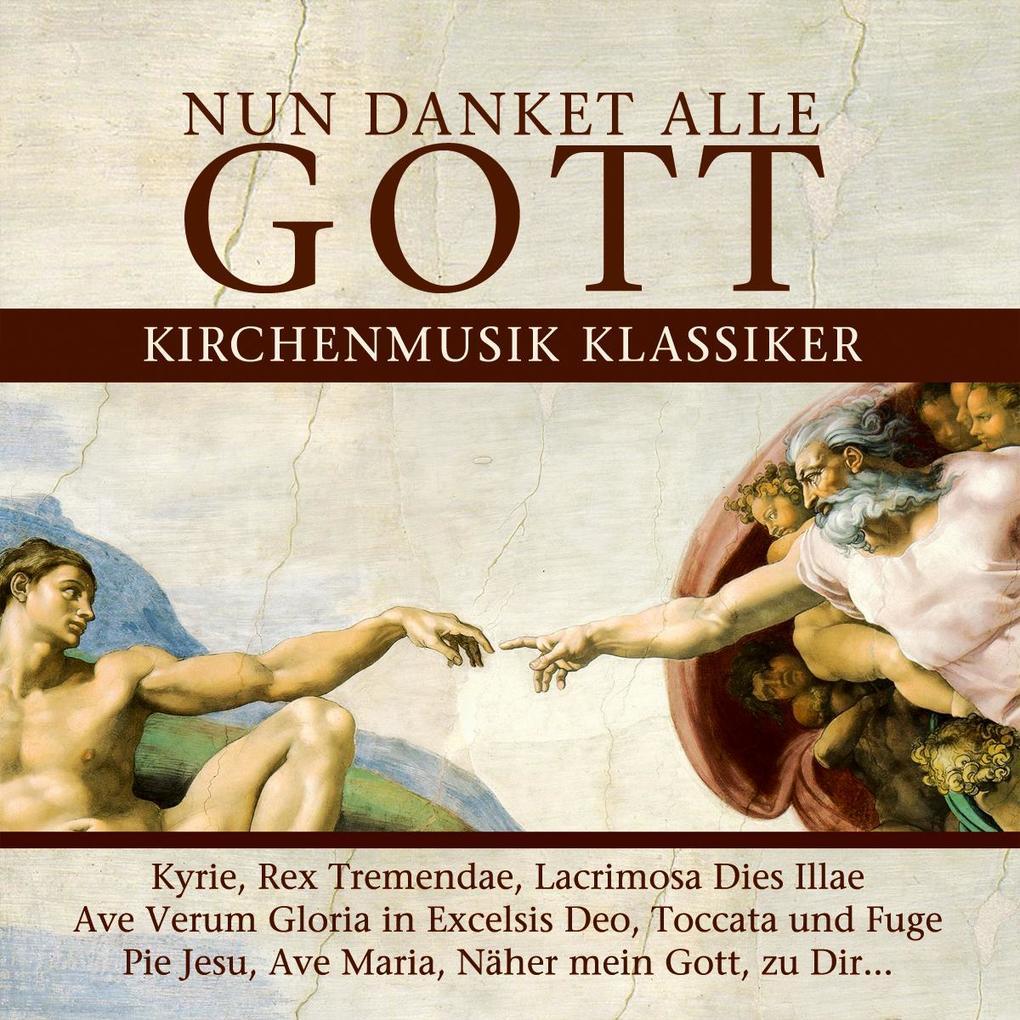 Nun Danket Alle Gott-Kirchenmusik Klassiker