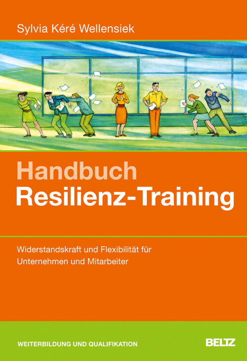Handbuch Resilienz-Training als eBook Download von Sylvia Kéré Wellensiek - Sylvia Kéré Wellensiek