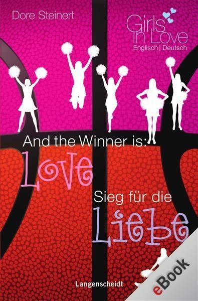 And the Winner is: Love - Sieg für die Liebe als eBook