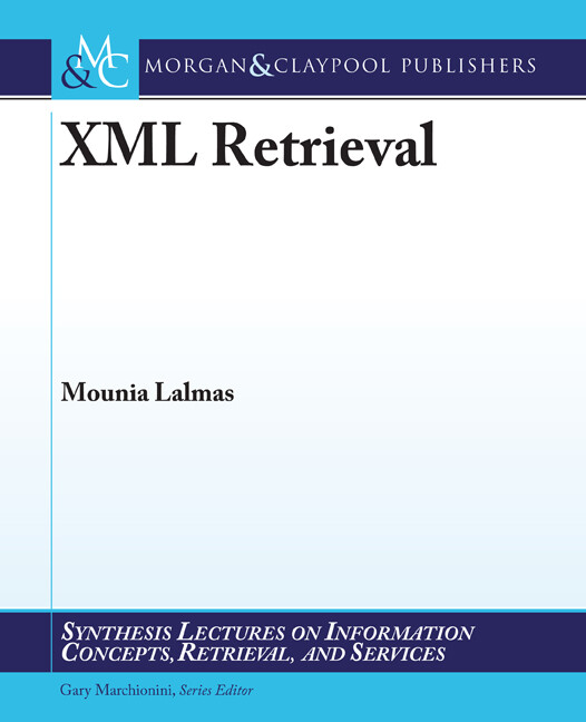 XML Retrieval als eBook Download von Mounia Lalmas