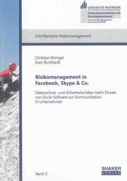 Risikomanagement in Facebook, Skype & Co. als B...