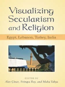 Visualizing Secularism and Religion als eBook D...