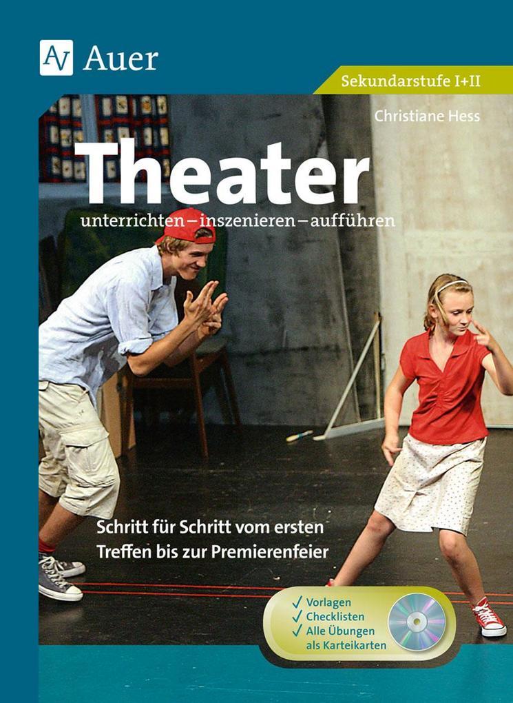 Theater unterrichten - inszenieren - aufführen ...