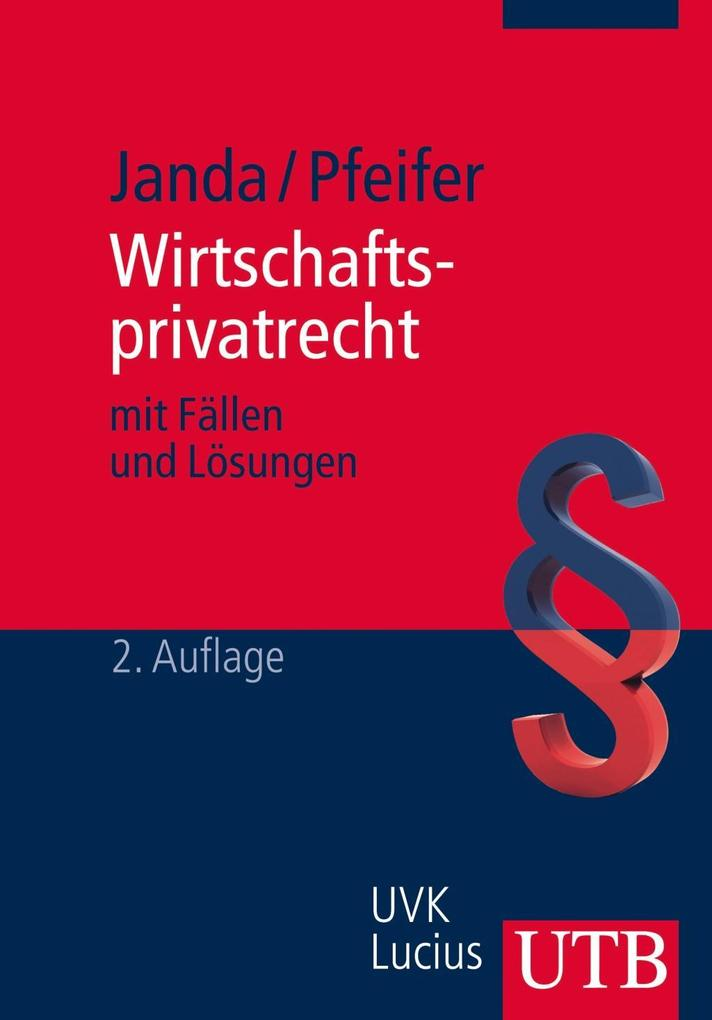 Wirtschaftsprivatrecht als Buch von Constanze J...