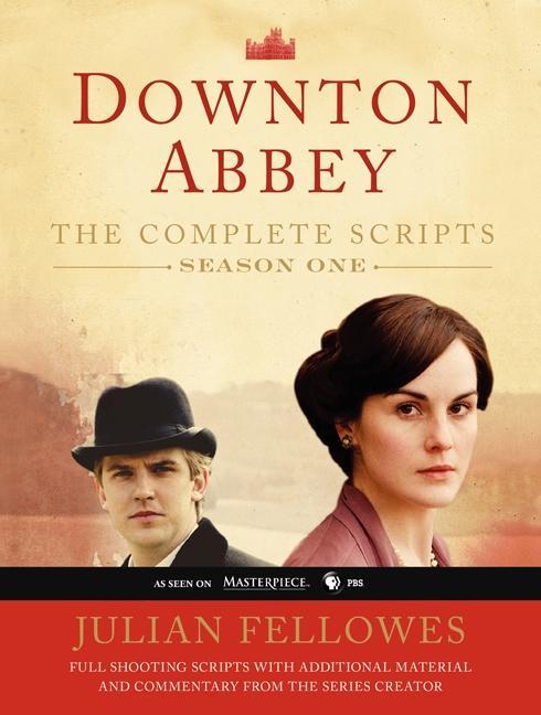 Downton Abbey Script Book Season 1 als Buch von...