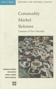 Commodity Market Reforms: Lessons of Two Decades