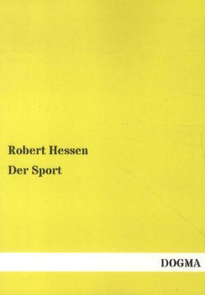 Der Sport als Buch von Robert Hessen