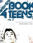 Answers Book for Teens, Volume 2: Your Questions, God's Answers