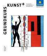 Grundkurs Kunst + Sekundarstufe 2