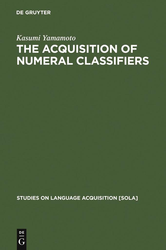 The Acquisition of Numeral Classifiers als eBook pdf
