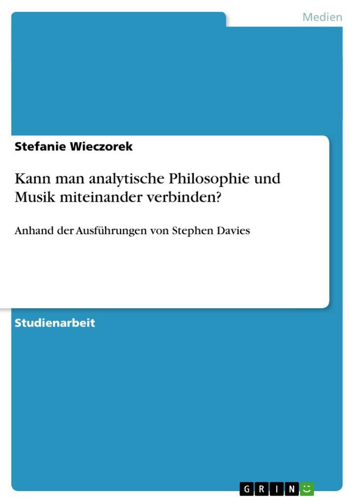 Kann man analytische Philosophie und Musik mite...