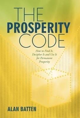 The Prosperity Code als Buch von Alan Batten