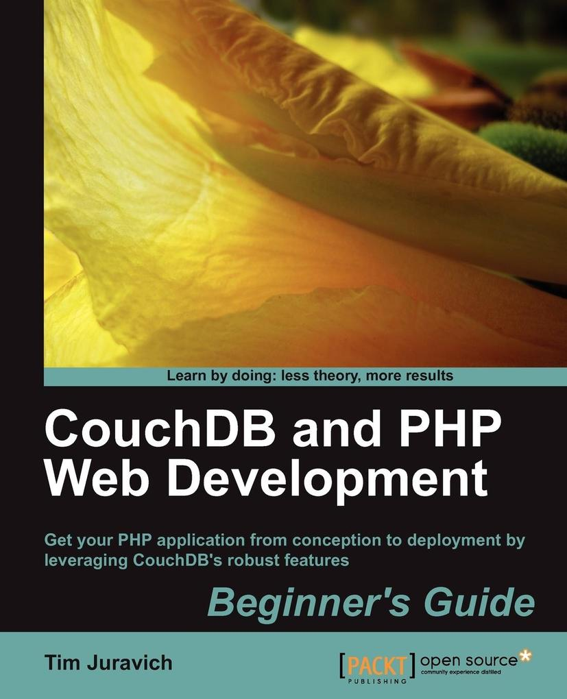 Couchdb and PHP Web Development Beginner´s Guid...