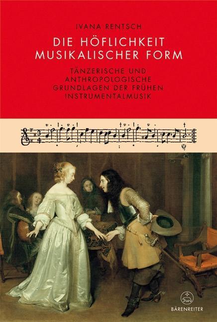 Die Höflichkeit musikalischer Form als Buch von...