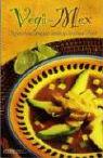 Vegi-Mex Vegetarian Recipes