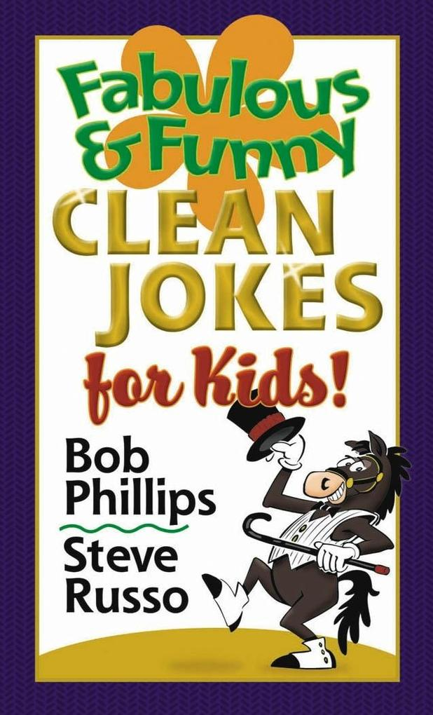 Fabulous and Funny Clean Jokes for Kids als eBo...