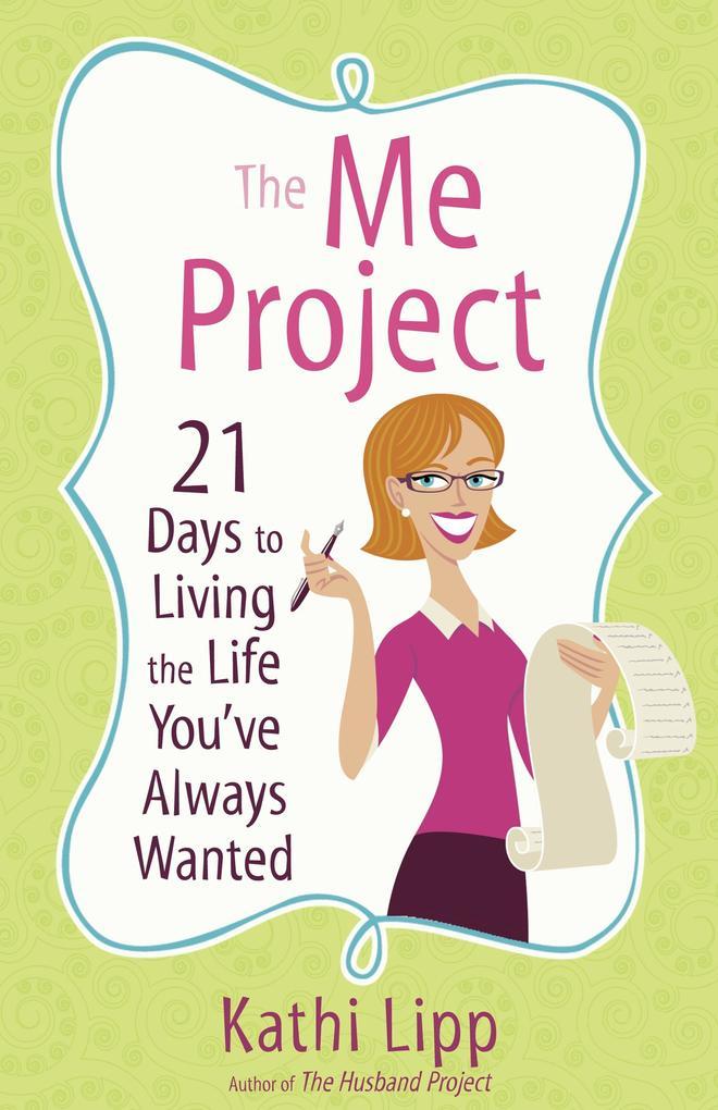 The Me Project als eBook Download von Kathi Lipp