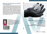 Migration und Integration von Kindern und Jugendlichen