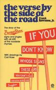 Verse by the Side of the Road: The Story of the Burma-Shave Signs and Jingles
