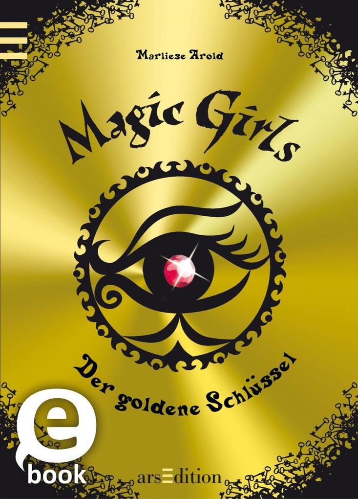 Magic Girls - Der goldene Schlüssel als eBook D...