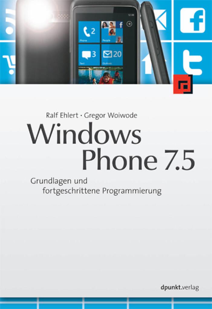 Windows Phone 7.5 als eBook Download von Ralf E...