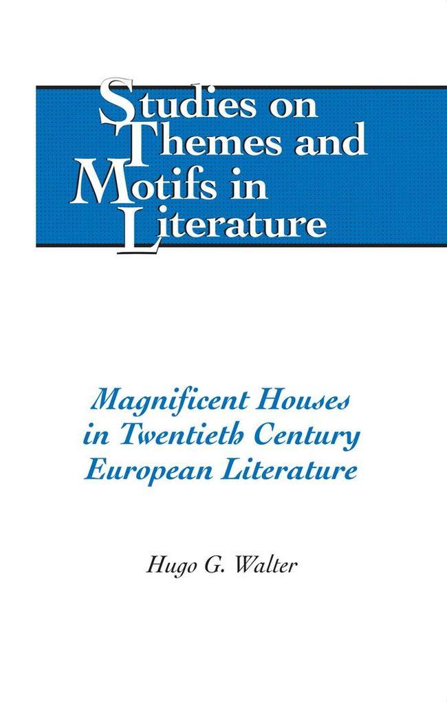 Magnificent Houses in Twentieth Century Europea...