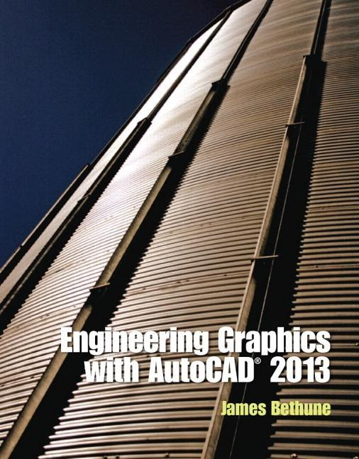 Engineering Graphics with AutoCAD 2013 als Buch...