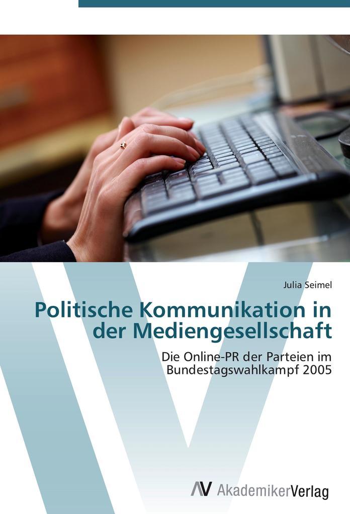 Politische Kommunikation in der Mediengesellsch...