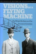 Visions of a Flying Machine: Visions of a Flying Machine