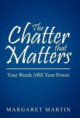 The Chatter That Matters als Buch von Margaret ...