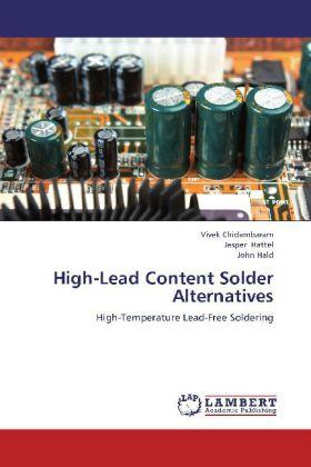 High-Lead Content Solder Alternatives als Buch ...