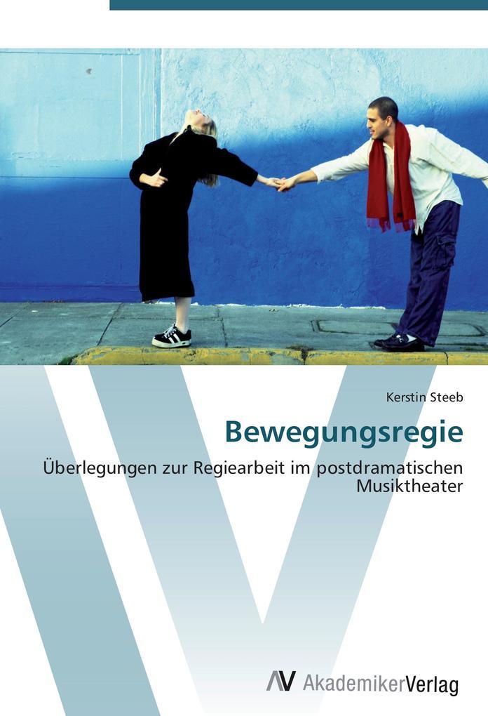 Bewegungsregie als Buch von Kerstin Steeb
