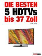 Die besten 5 HDTVs bis 37 Zoll