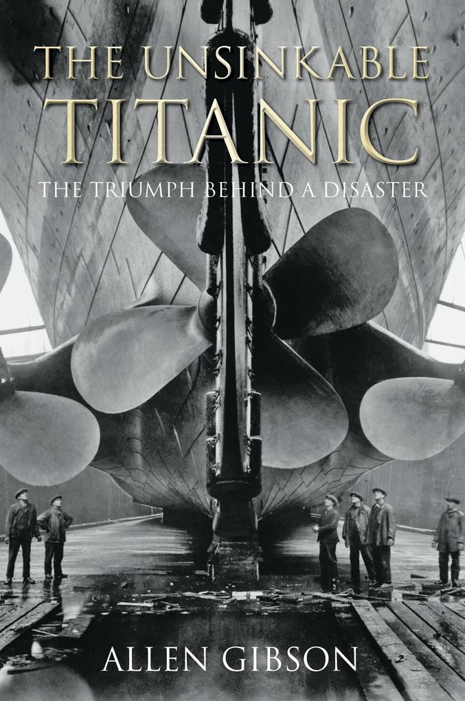 The Unsinkable Titanic als eBook Download von A...