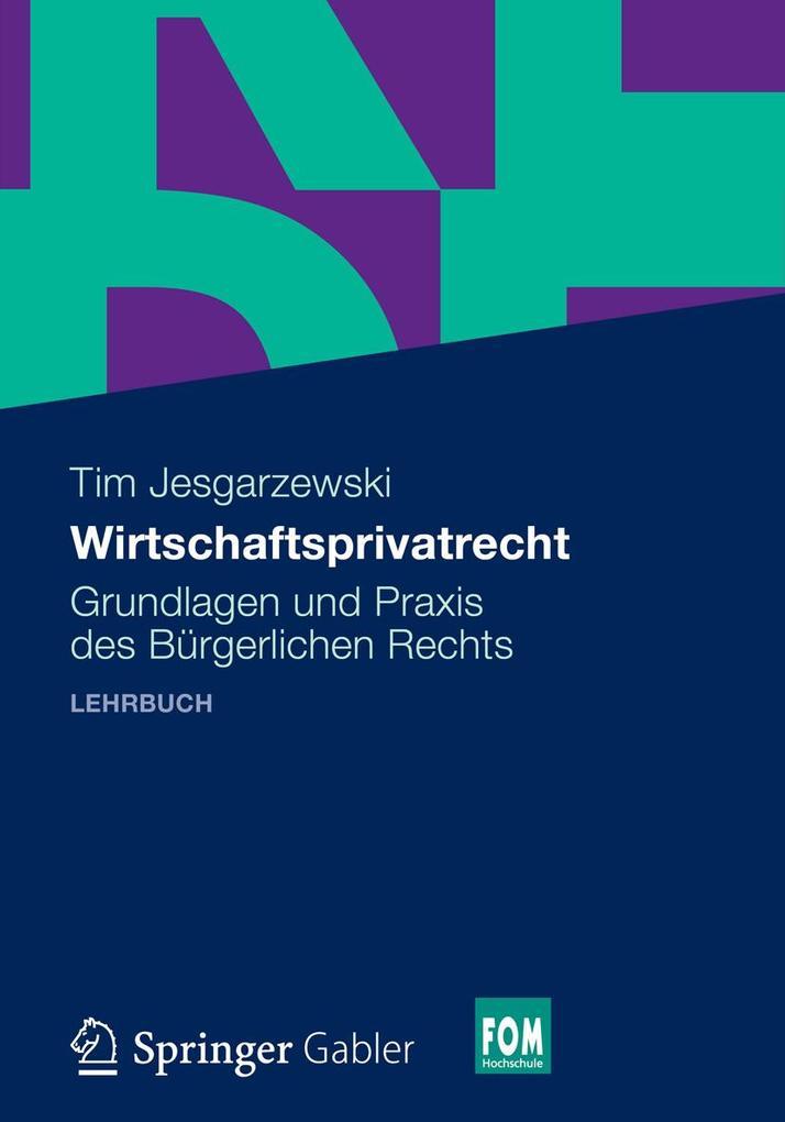 Wirtschaftsprivatrecht als eBook Download von T...