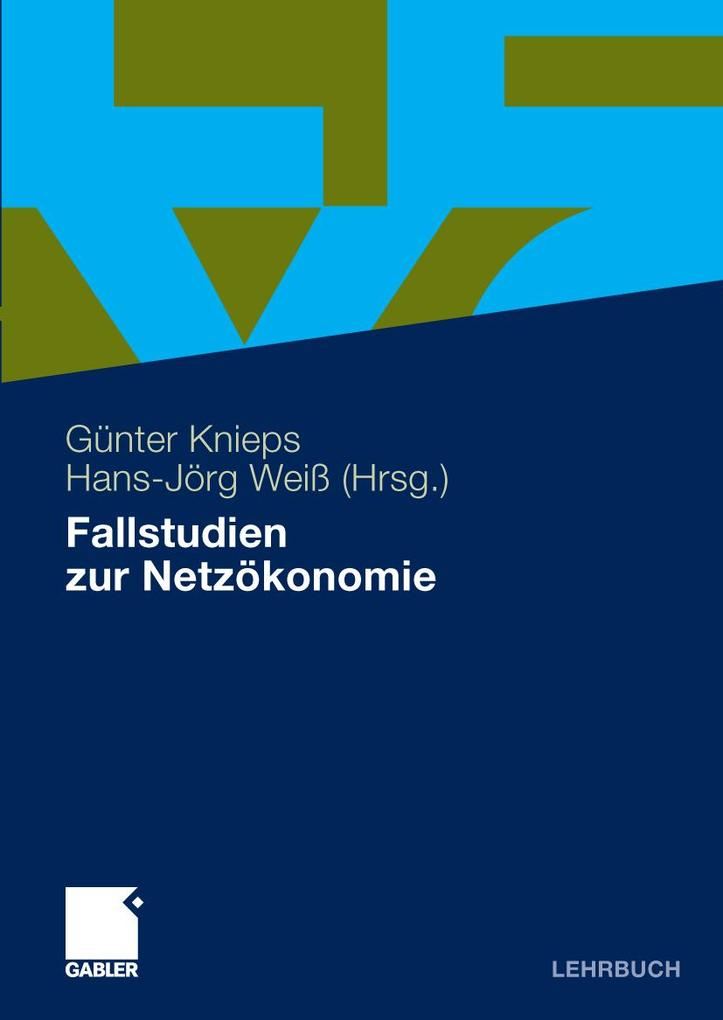 Fallstudien zur Netzökonomie als eBook Download...