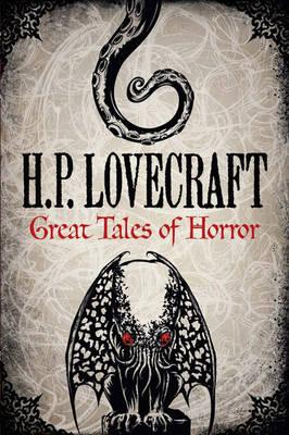 H. P. Lovecraft: Great Tales of Horror als Buch